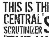 Central Scrutinizer